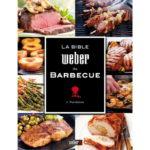 ricettario weber la bibbia weber del barbecue